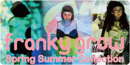 Franky Grow 2017 Spring Summer